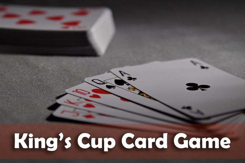 King's Cup Card Game