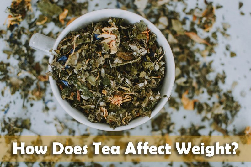 How Does Tea Affect Weight