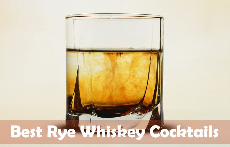 Best Rye Whiskey Cocktails